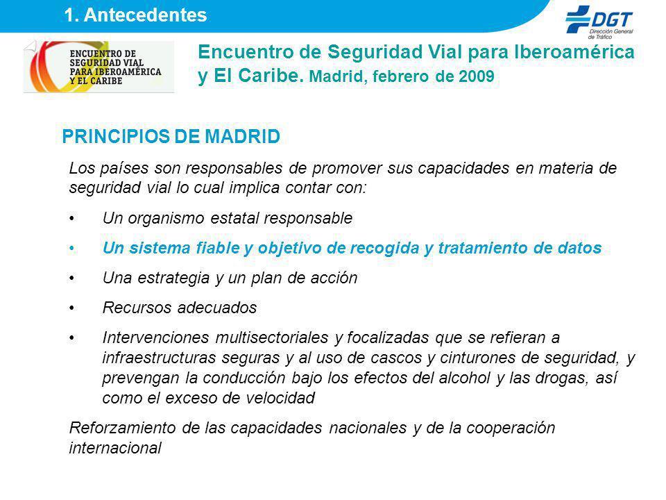 1. Antecedentes Encuentro de Seguridad Vial para Iberoamérica y El Caribe. Madrid, febrero de 2009.