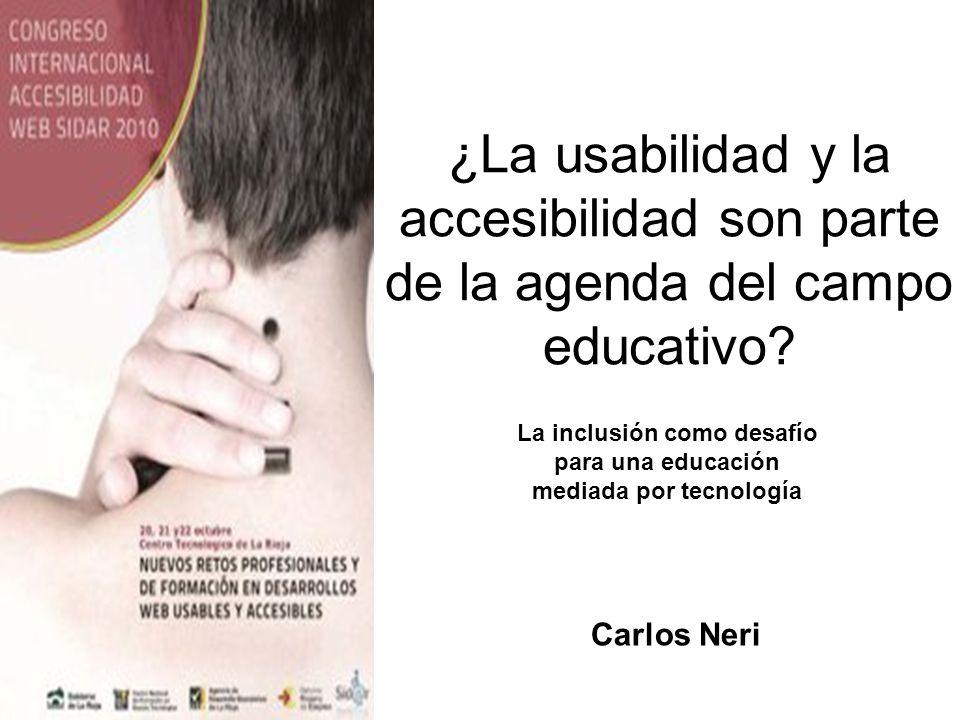 La inclusión como desafío para una educación mediada por tecnología