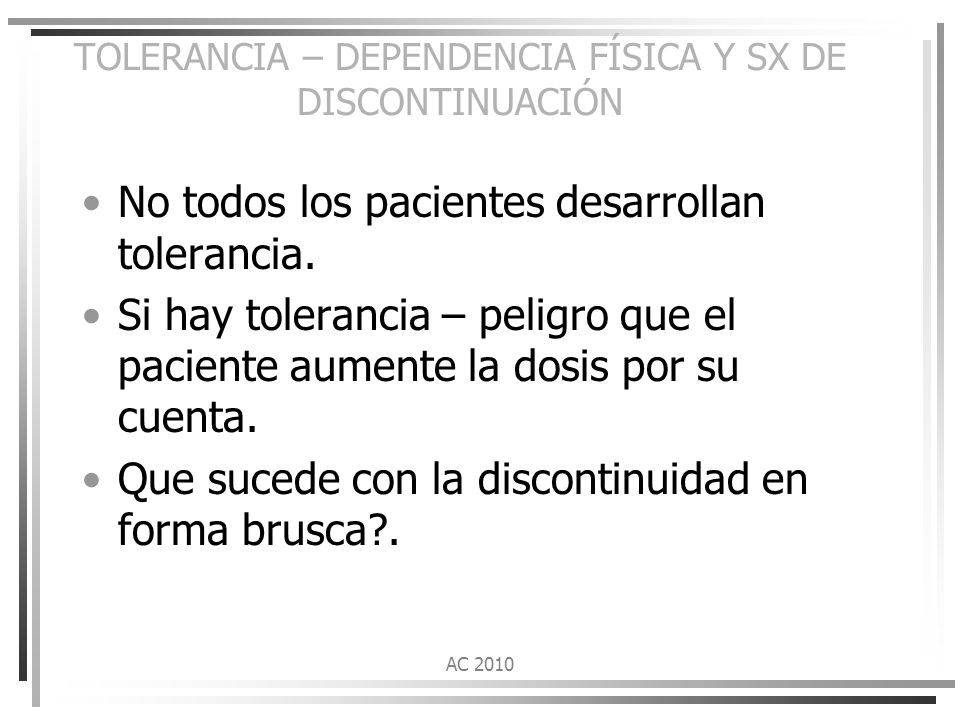 TOLERANCIA – DEPENDENCIA FÍSICA Y SX DE DISCONTINUACIÓN