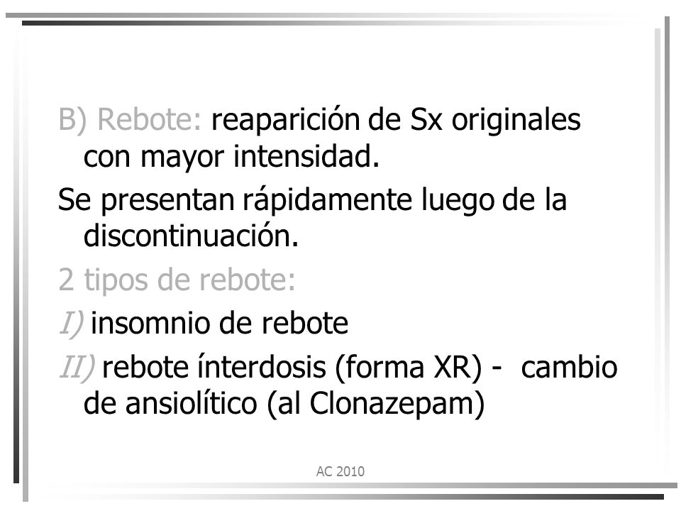 B) Rebote: reaparición de Sx originales con mayor intensidad.