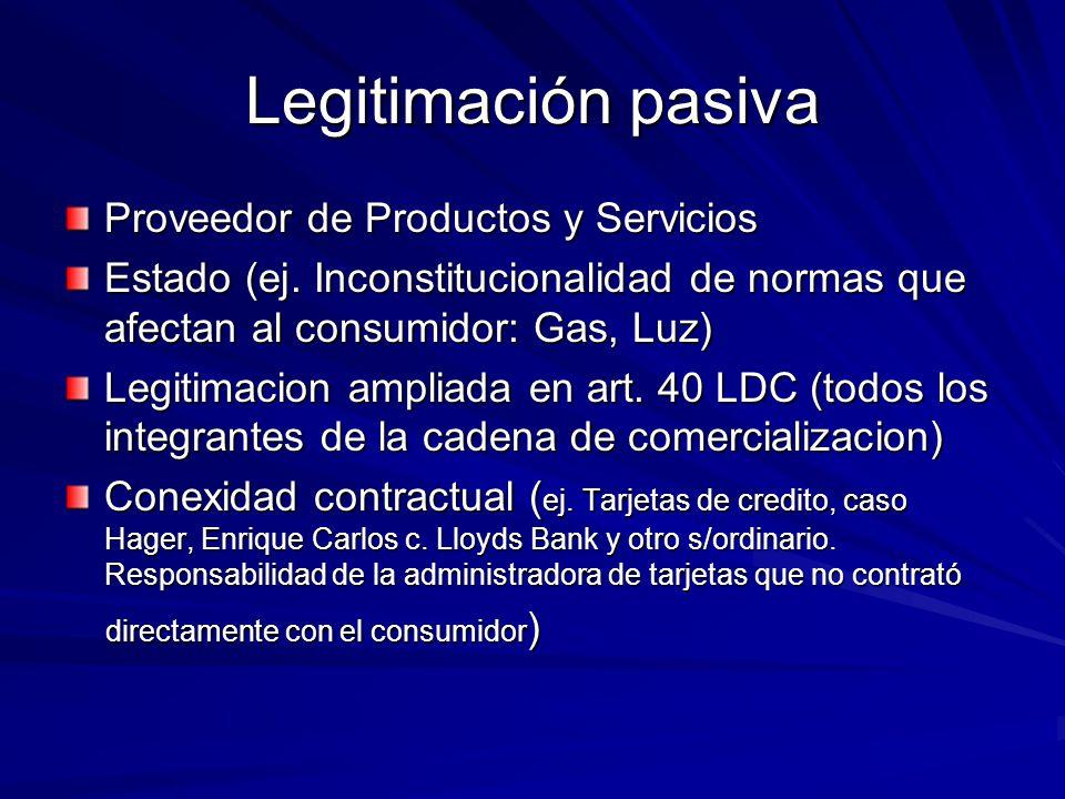 Legitimación pasiva Proveedor de Productos y Servicios
