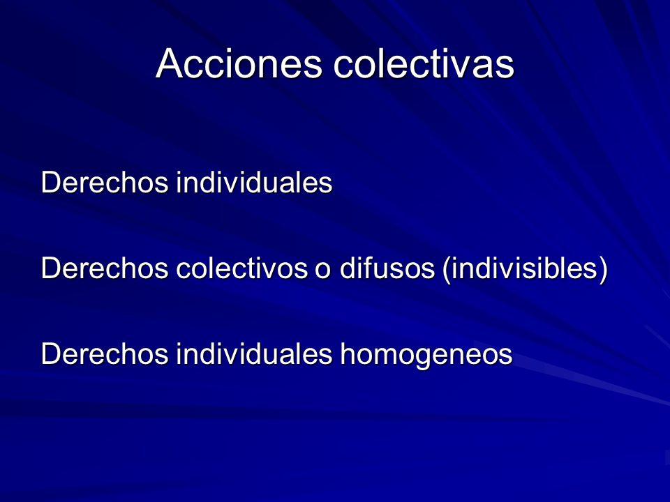 Acciones colectivas Derechos individuales