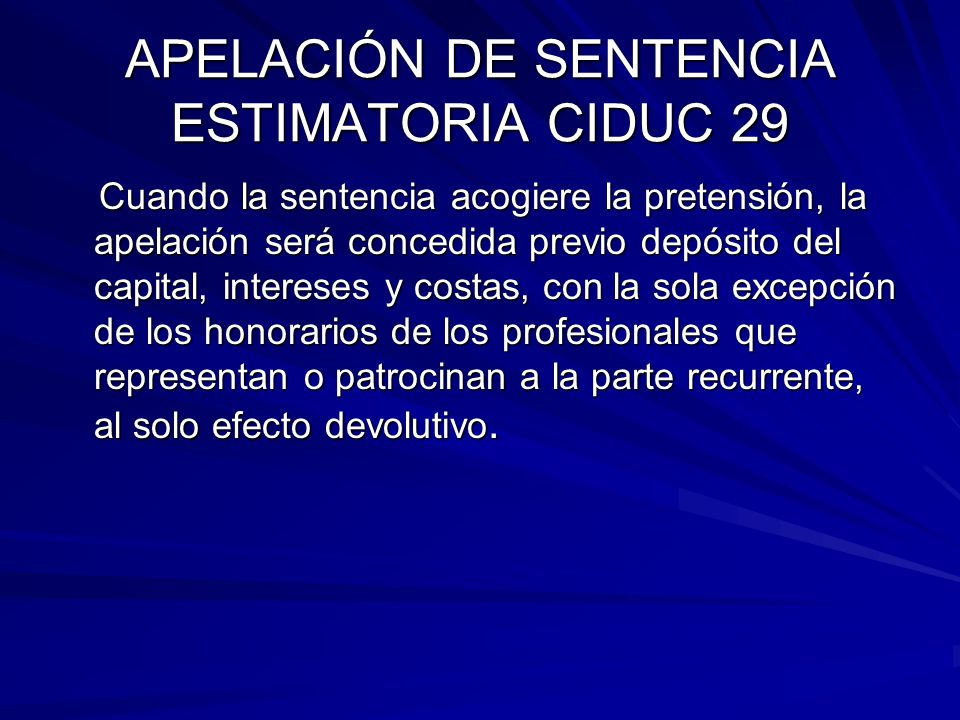 APELACIÓN DE SENTENCIA ESTIMATORIA CIDUC 29