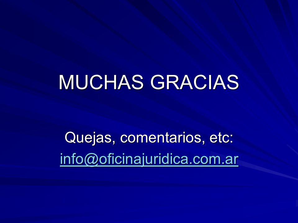 Quejas, comentarios, etc: info@oficinajuridica.com.ar