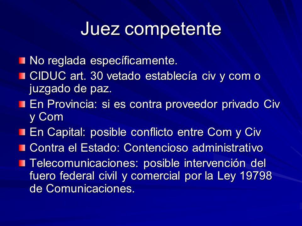 Juez competente No reglada específicamente.