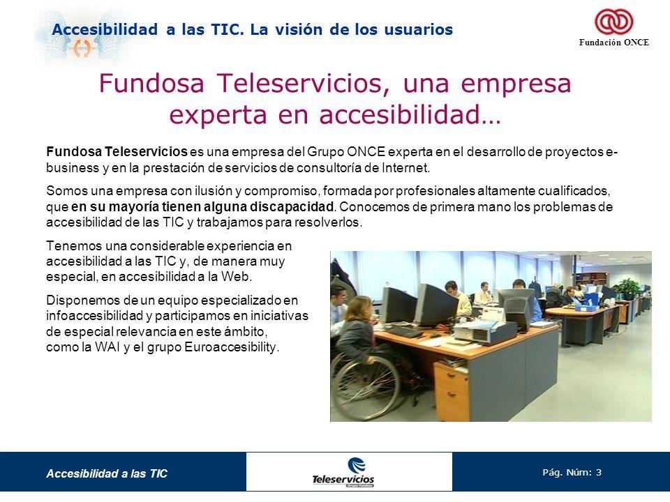 Fundosa Teleservicios, una empresa experta en accesibilidad…