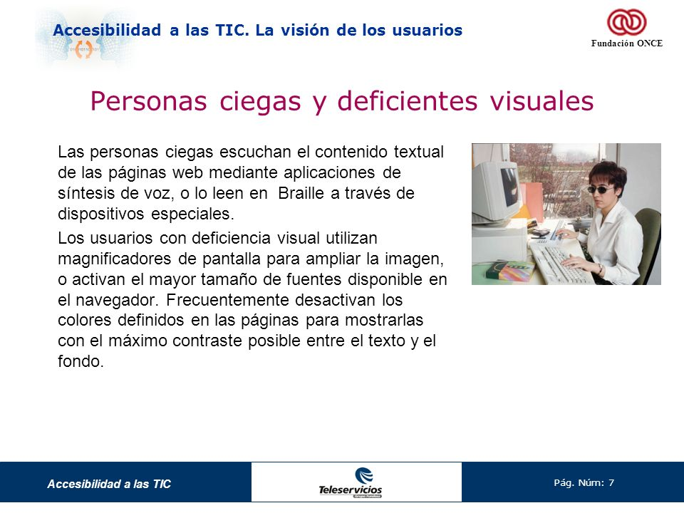 Personas ciegas y deficientes visuales