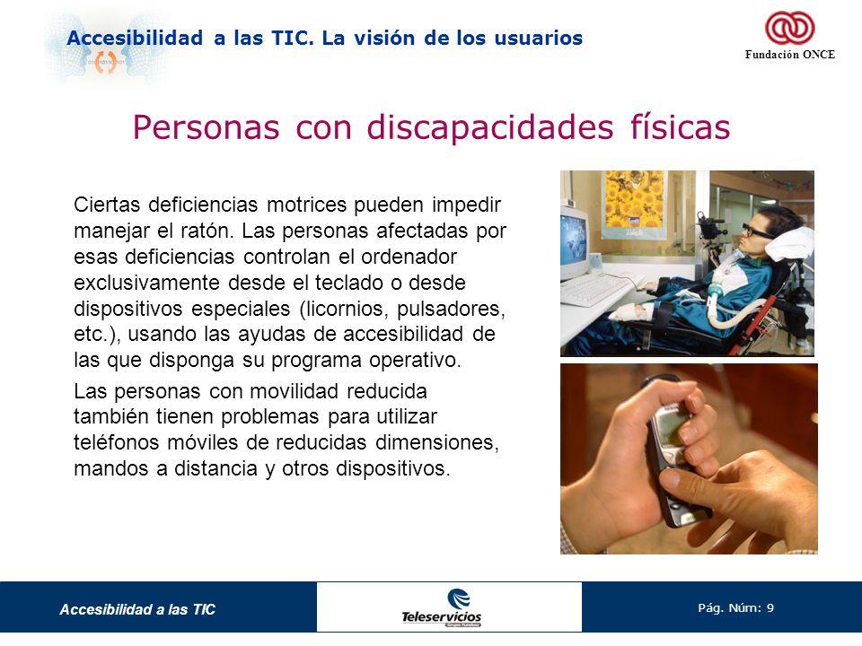 Personas con discapacidades físicas