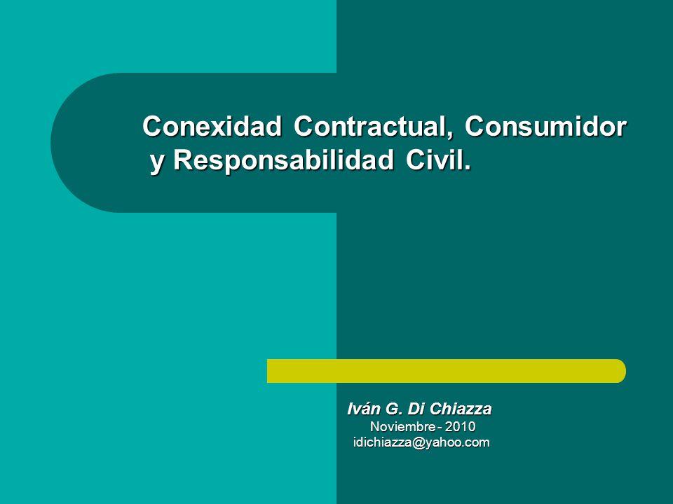 Conexidad Contractual, Consumidor y Responsabilidad Civil.
