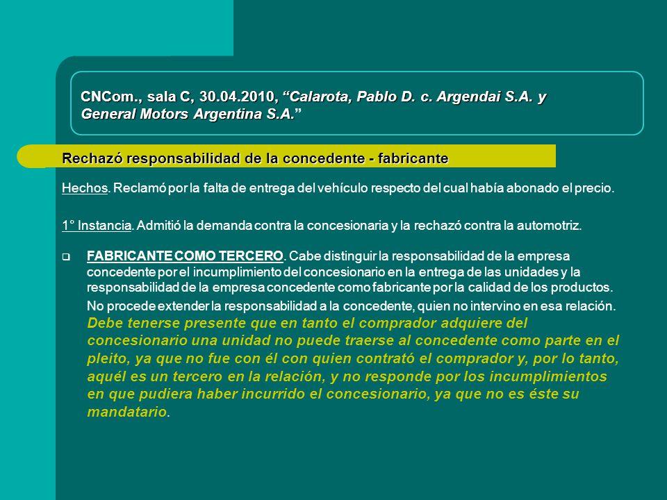 CNCom., sala C, 30.04.2010, Calarota, Pablo D. c. Argendai S.A. y