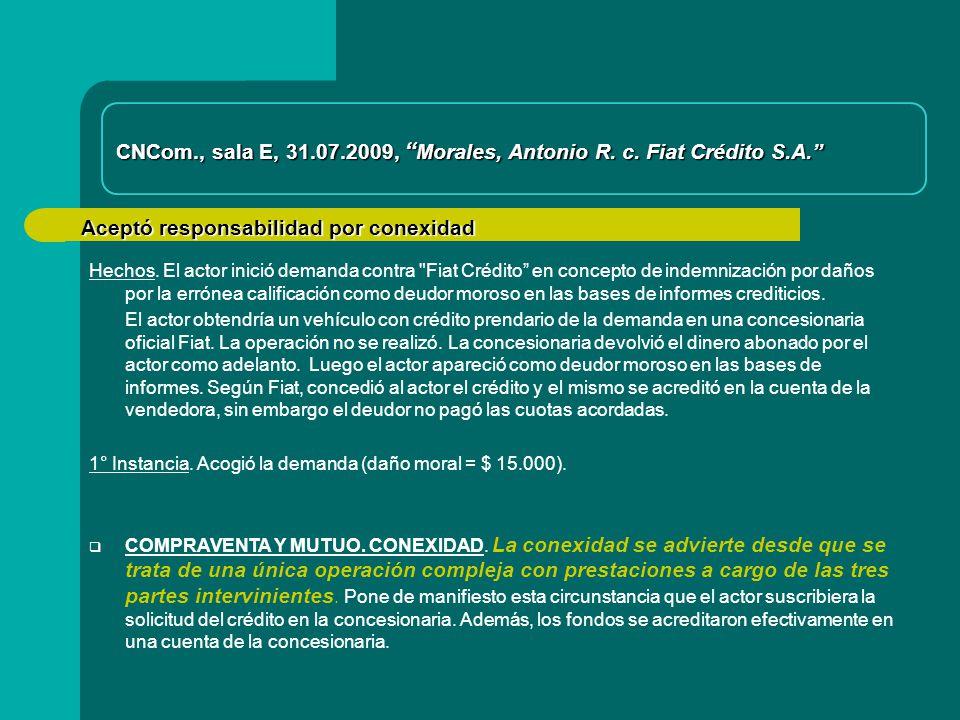 CNCom., sala E, 31.07.2009, Morales, Antonio R. c. Fiat Crédito S.A.