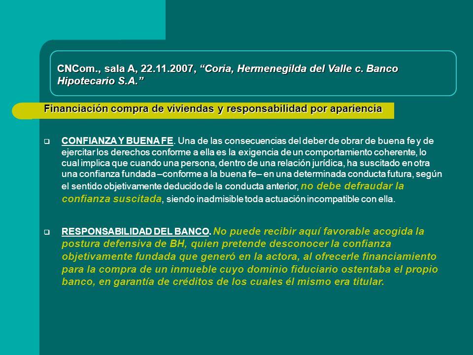 CNCom., sala A, 22.11.2007, Coria, Hermenegilda del Valle c. Banco