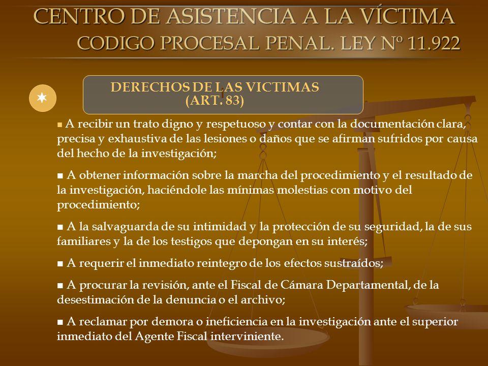 DERECHOS DE LAS VICTIMAS (ART. 83)