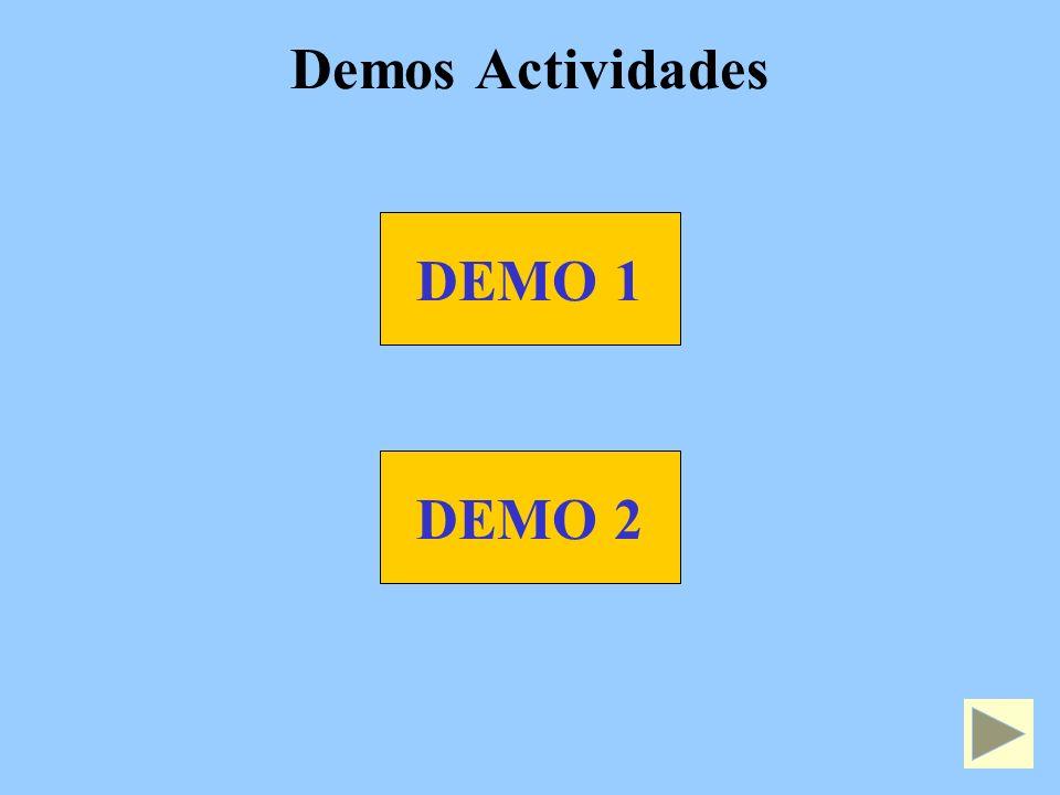 Demos Actividades DEMO 1 DEMO 2