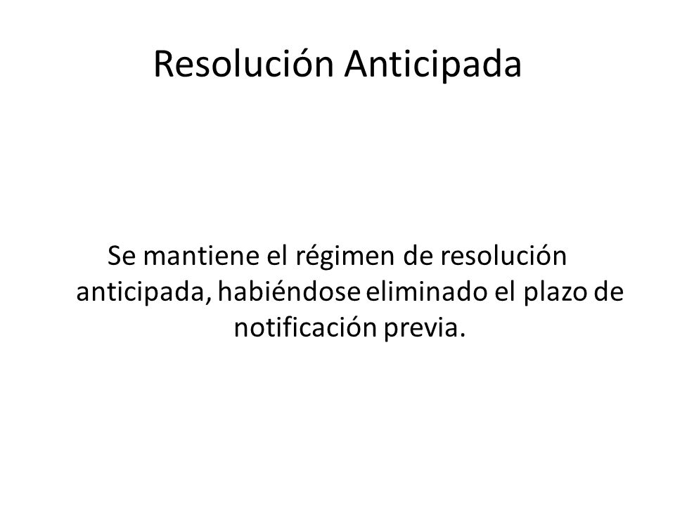 Resolución Anticipada