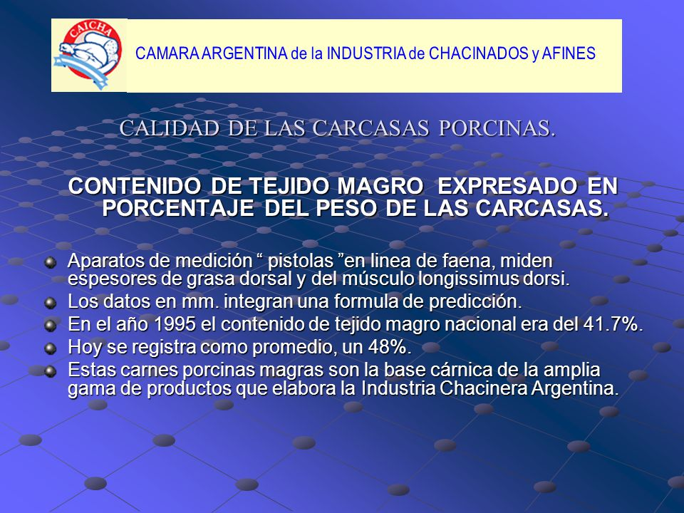 CALIDAD DE LAS CARCASAS PORCINAS.