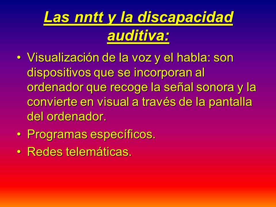 Las nntt y la discapacidad auditiva: