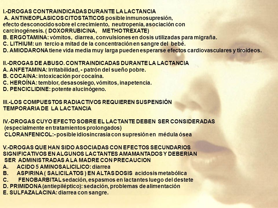 I.-DROGAS CONTRAINDICADAS DURANTE LA LACTANCIA