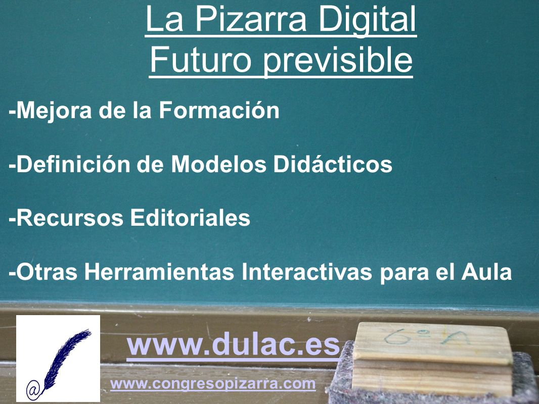 La Pizarra Digital Futuro previsible