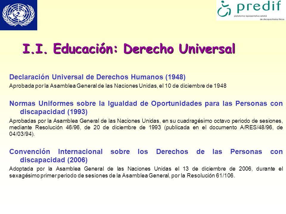 I.I. Educación: Derecho Universal