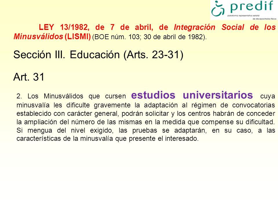 Sección III. Educación (Arts. 23-31) Art. 31