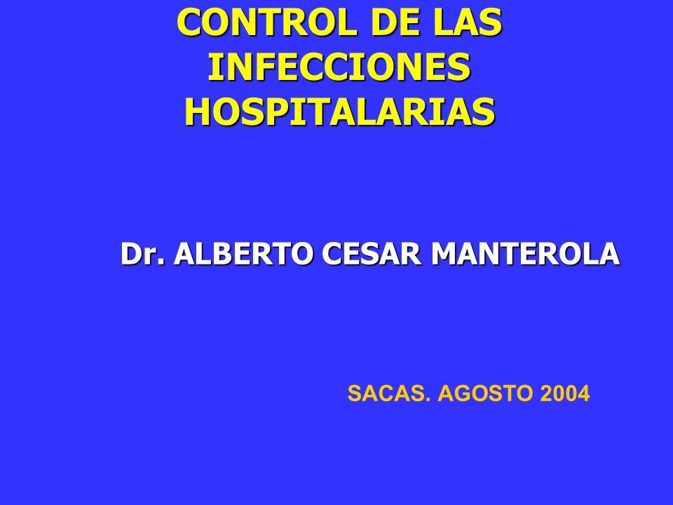 CONTROL DE LAS INFECCIONES HOSPITALARIAS