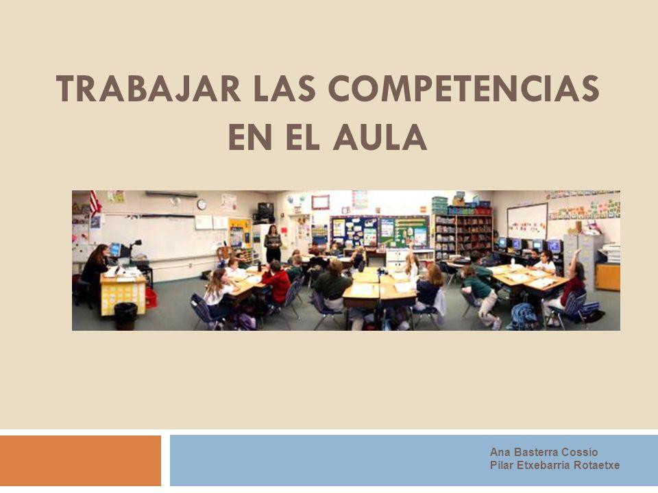 TRABAJAR LAS COMPETENCIAS EN EL AULA