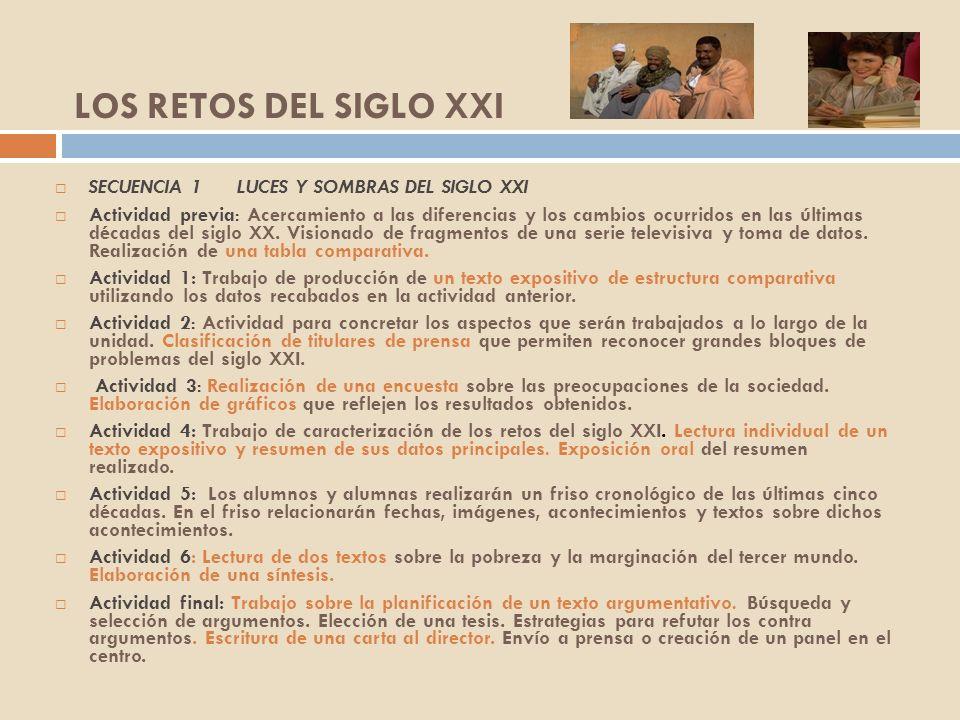 LOS RETOS DEL SIGLO XXI SECUENCIA 1 LUCES Y SOMBRAS DEL SIGLO XXI