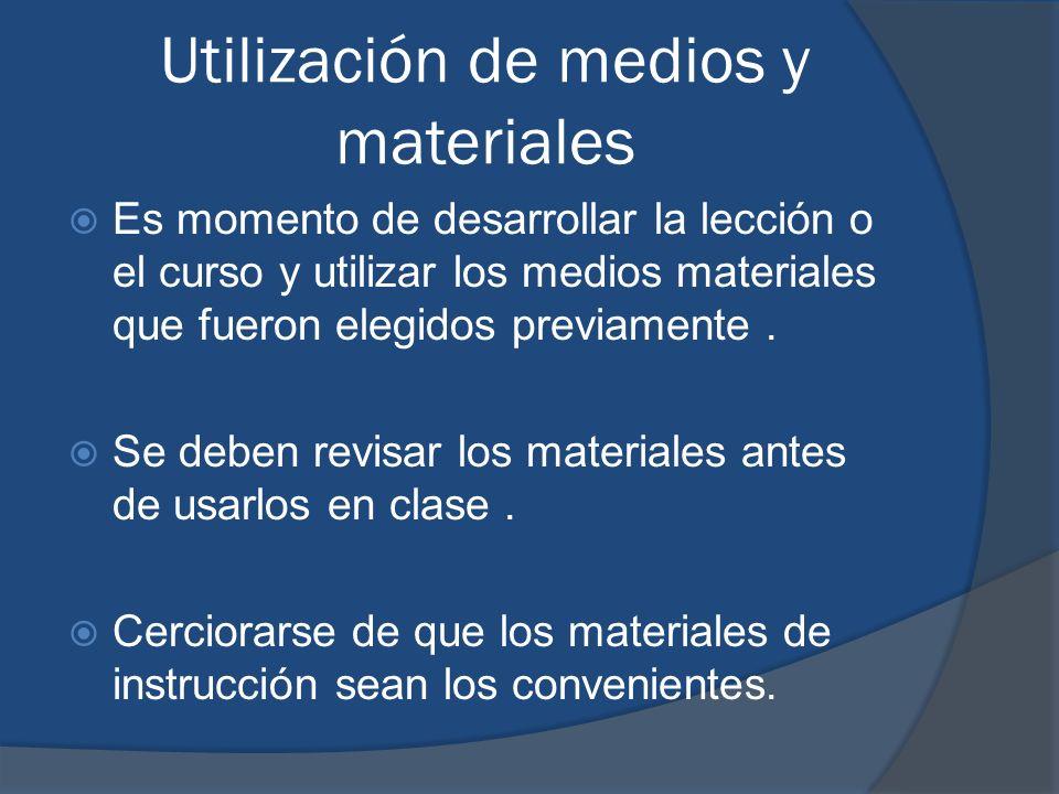 Utilización de medios y materiales