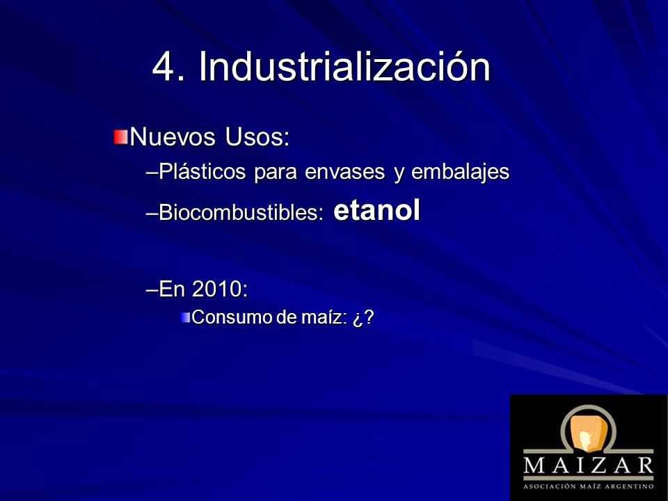 4. Industrialización Nuevos Usos: Plásticos para envases y embalajes