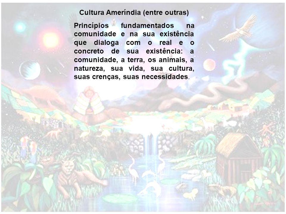 Cultura Ameríndia (entre outras)