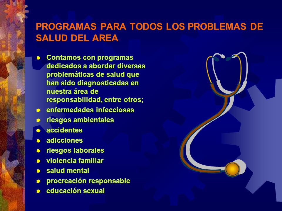 PROGRAMAS PARA TODOS LOS PROBLEMAS DE SALUD DEL AREA