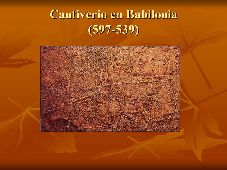 Cautiverio en Babilonia (597-539)