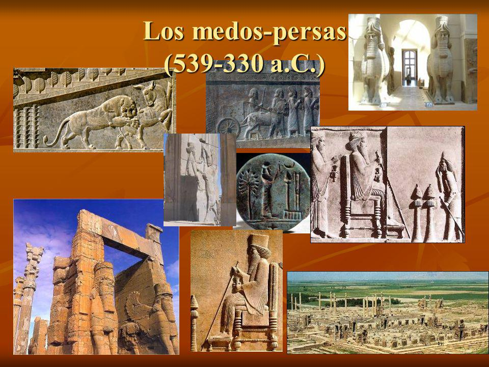 Los medos-persas (539-330 a.C.)