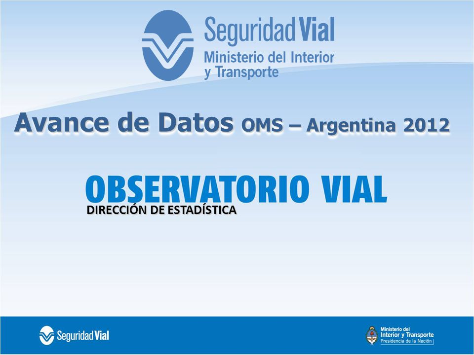 Avance de Datos OMS – Argentina 2012