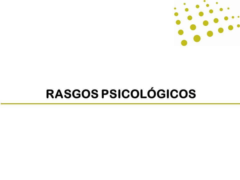 RASGOS PSICOLÓGICOS