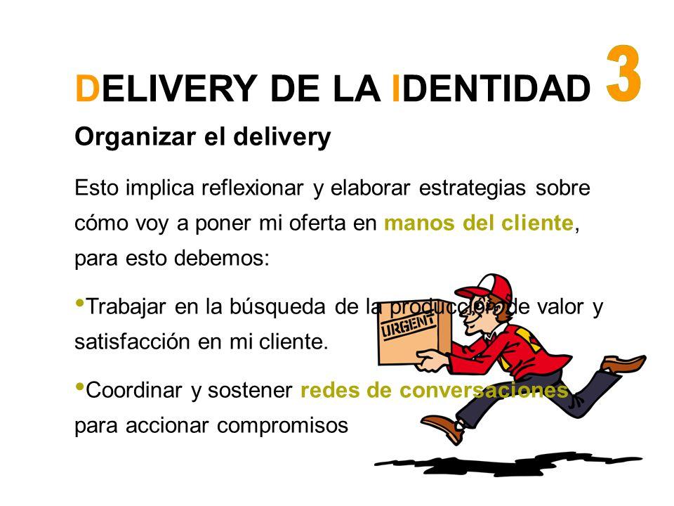 DELIVERY DE LA IDENTIDAD