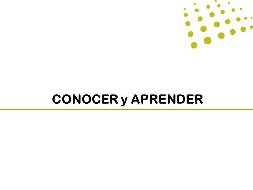 CONOCER y APRENDER