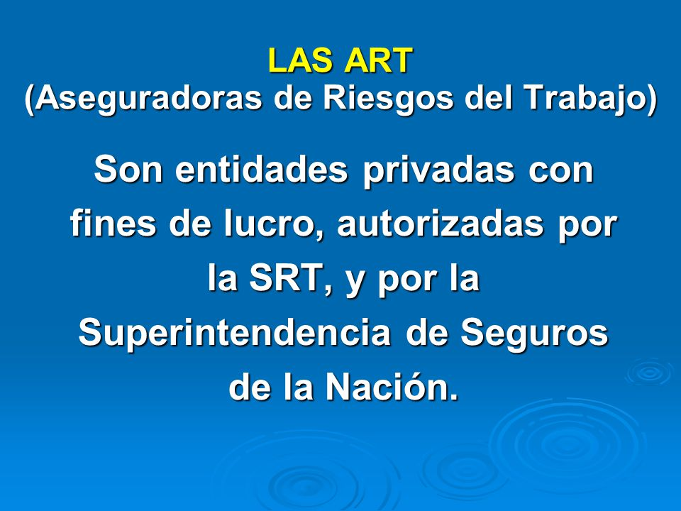 LAS ART (Aseguradoras de Riesgos del Trabajo)