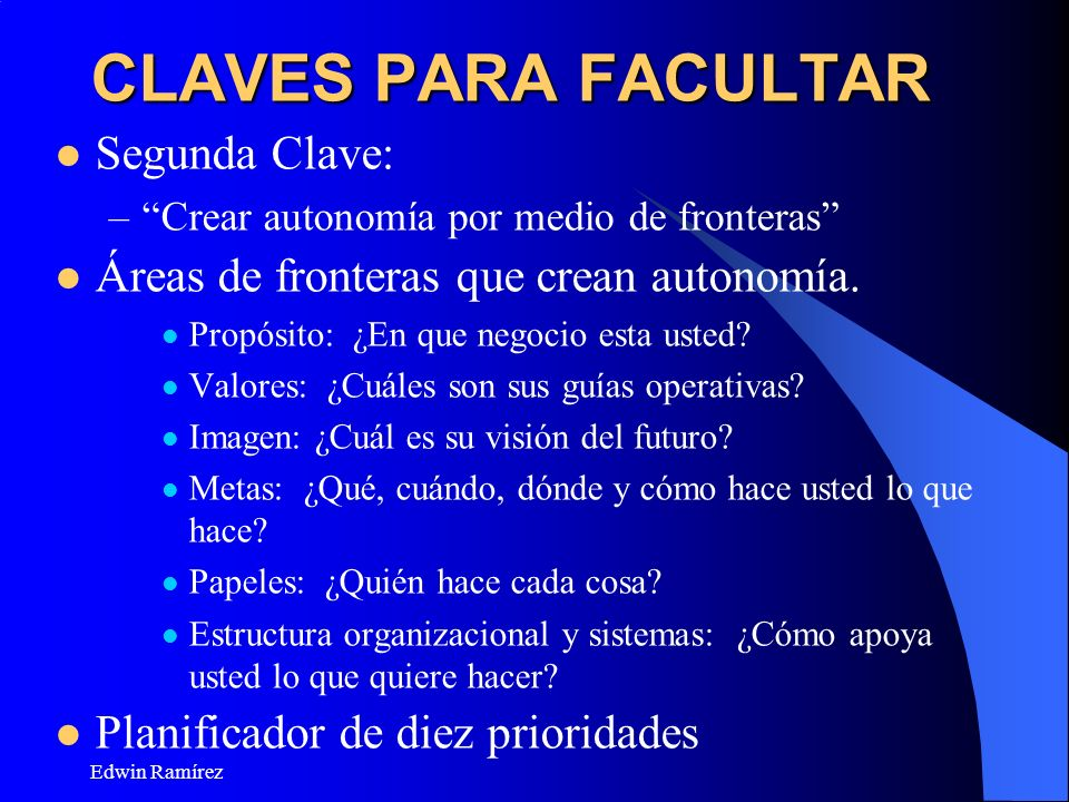 CLAVES PARA FACULTAR Segunda Clave: