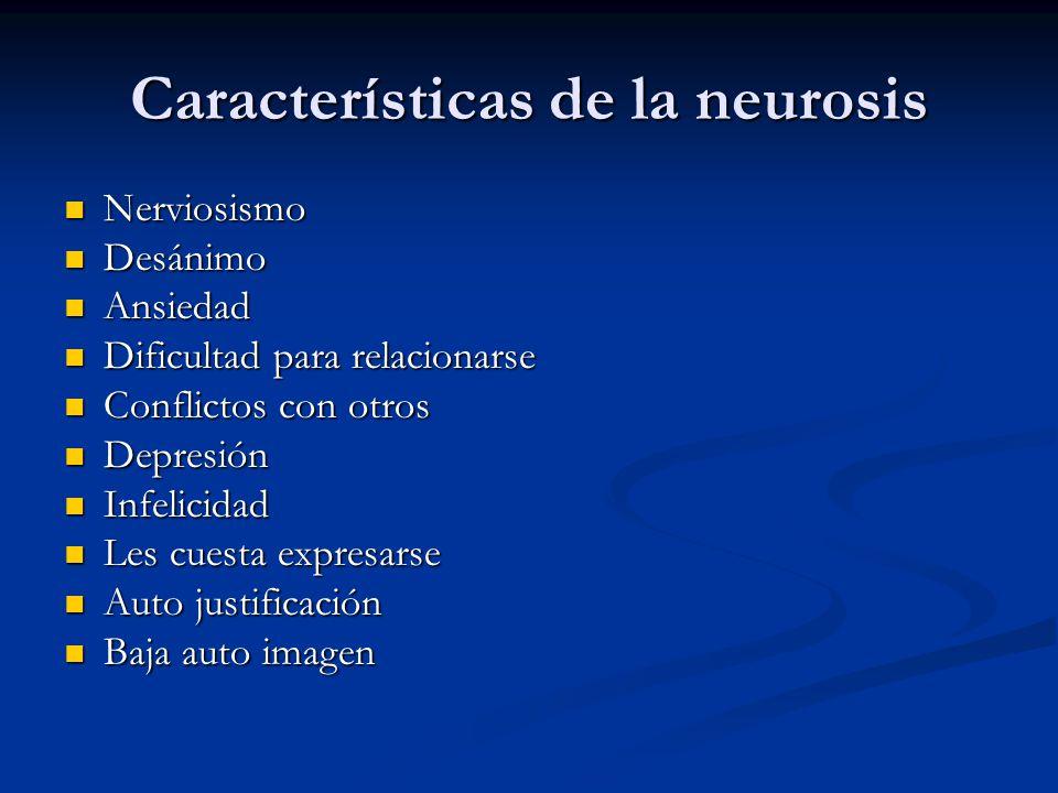Características de la neurosis