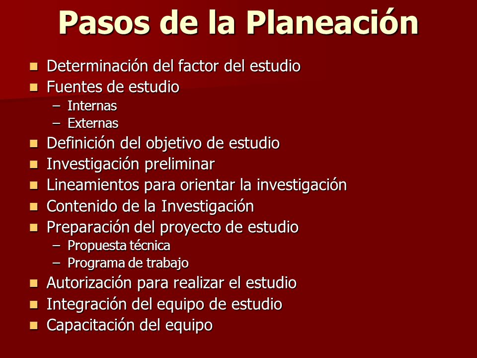 Pasos de la Planeación Determinación del factor del estudio