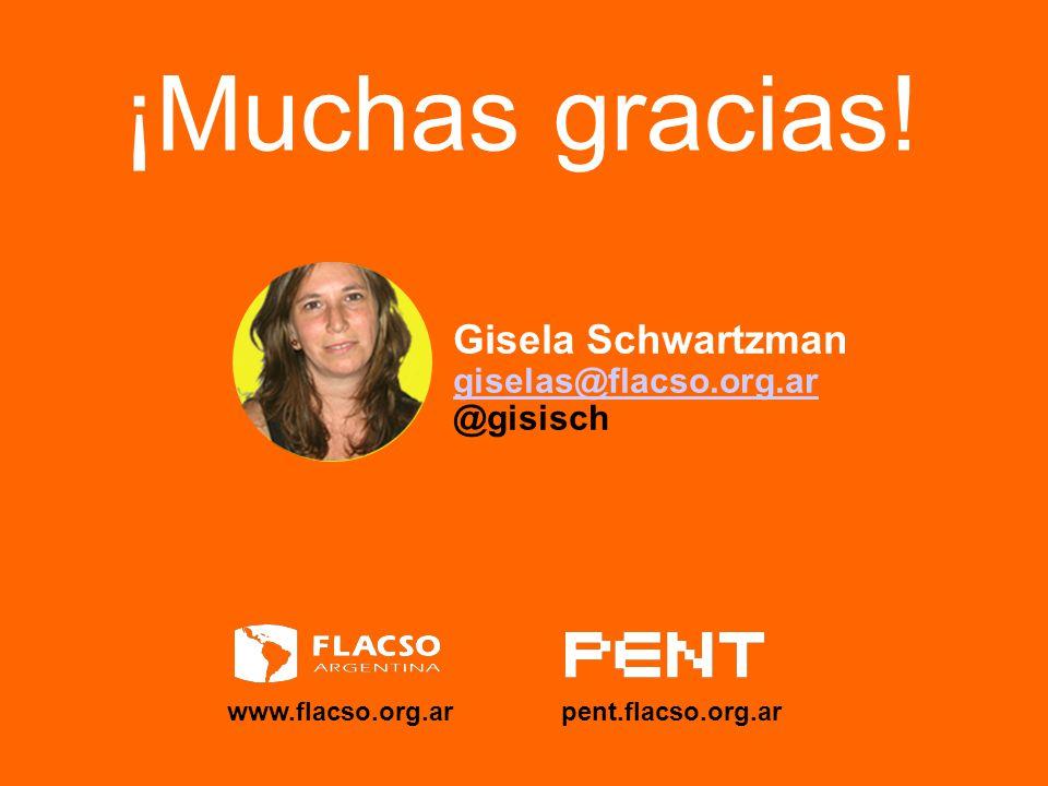 ¡Muchas gracias! Gisela Schwartzman giselas@flacso.org.ar @gisisch