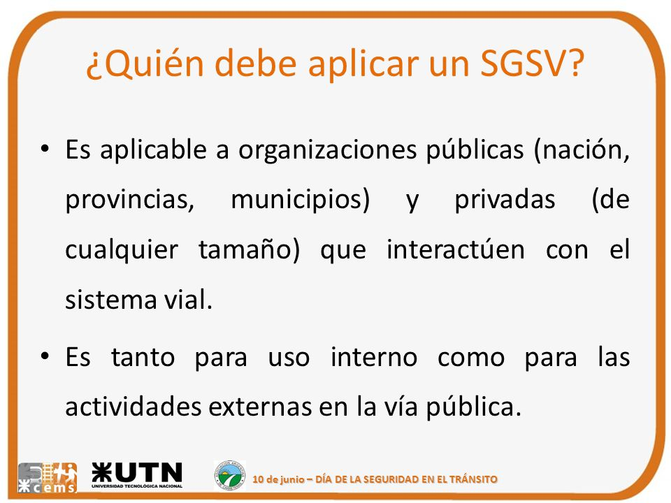 ¿Quién debe aplicar un SGSV