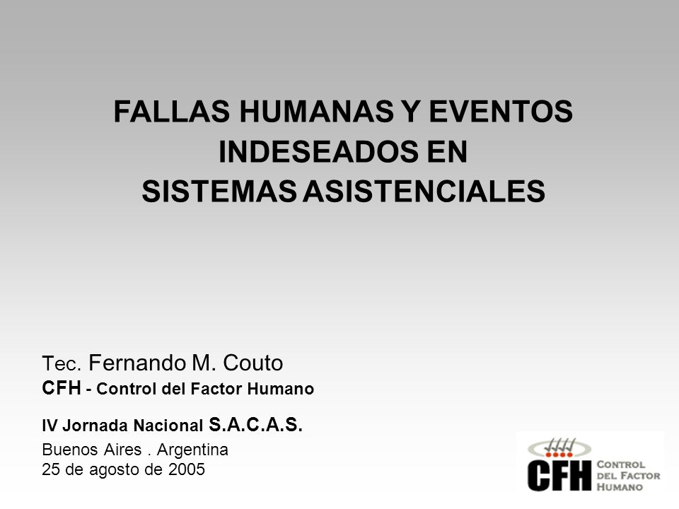 FALLAS HUMANAS Y EVENTOS INDESEADOS EN SISTEMAS ASISTENCIALES