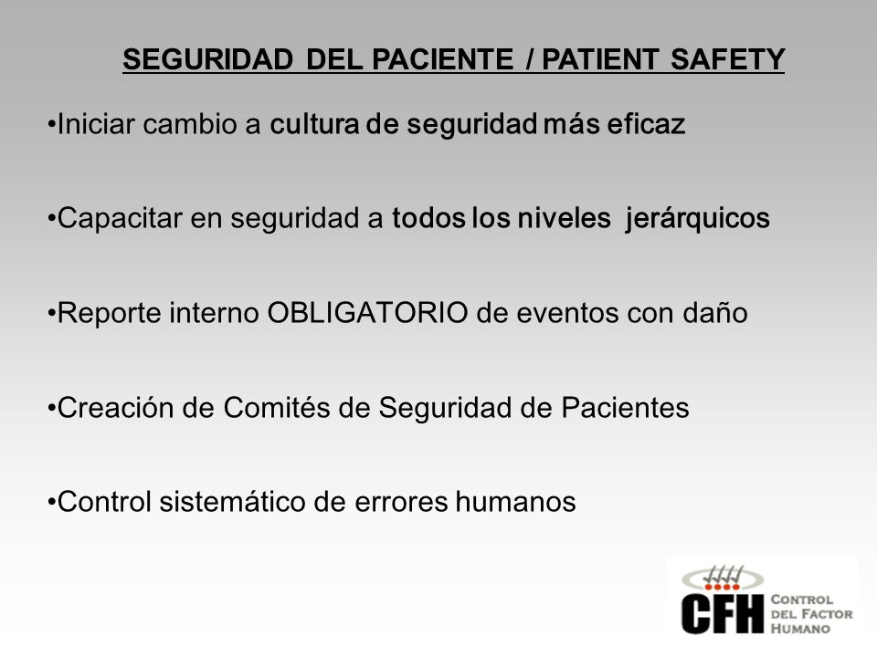 SEGURIDAD DEL PACIENTE / PATIENT SAFETY