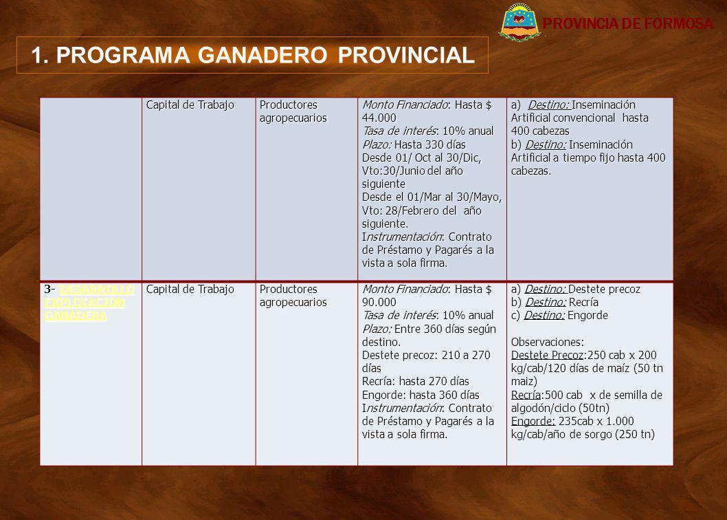 1. PROGRAMA GANADERO PROVINCIAL