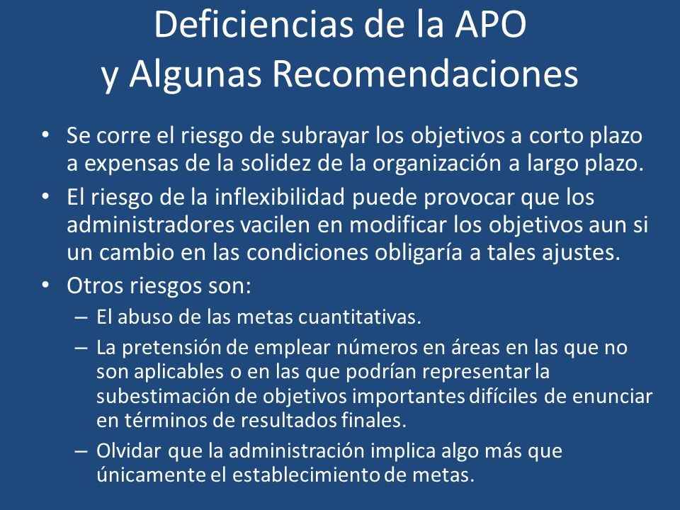 Deficiencias de la APO y Algunas Recomendaciones