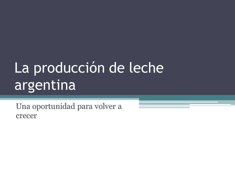 La producción de leche argentina