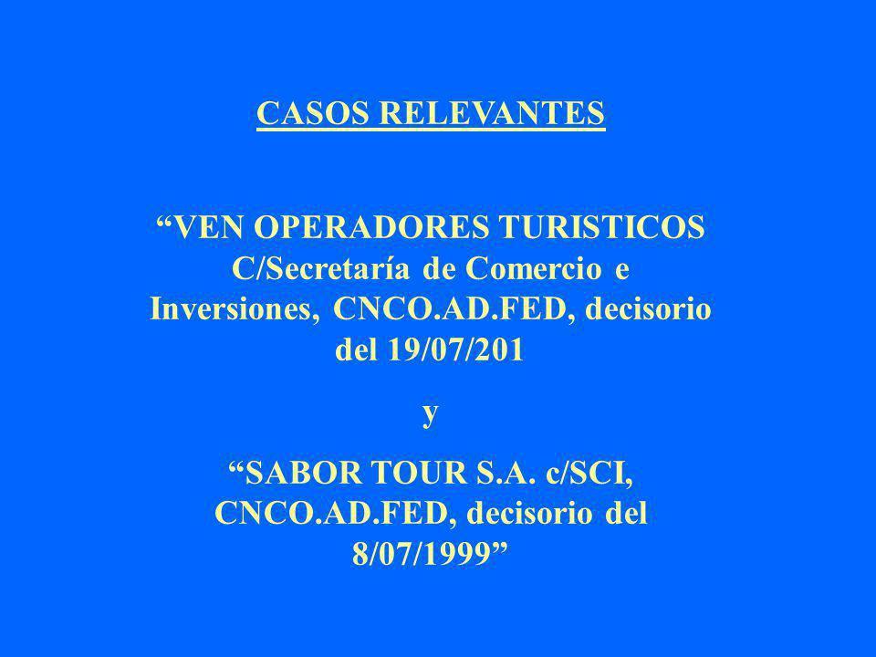 SABOR TOUR S.A. c/SCI, CNCO.AD.FED, decisorio del 8/07/1999